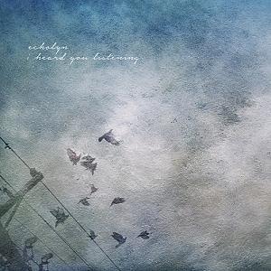 Echolyn - I Heard You Listening (2015)