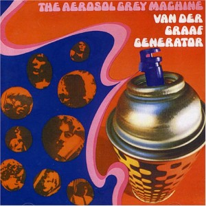 VDGG - The Aerosol Grey Machine (1969)