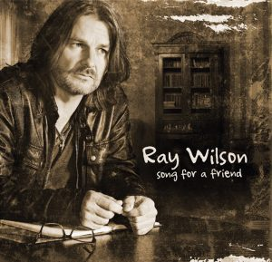Ray Wilson - Song For a Friend (2016)