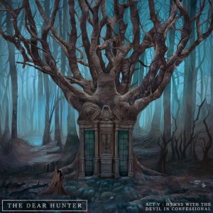 The Dear Hunter - Act V - Hymns With The Devil In Confessional (2016)