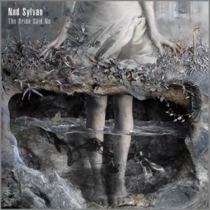 Nad Sylvan - The Bride Said No (2017)