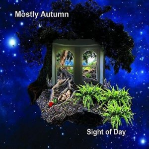 Mostly Autumn - Sight of Day (2017)