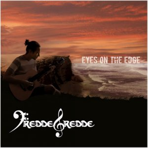 Freddegredde - Eyes On The Edge (2017)
