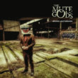 The Mute Gods - Atheist and Believers (2019)