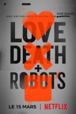 Love Death Robots (2019)