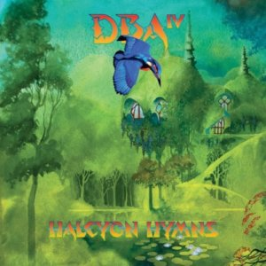 Downes Braide Association - Halcyon Hymns (2021)