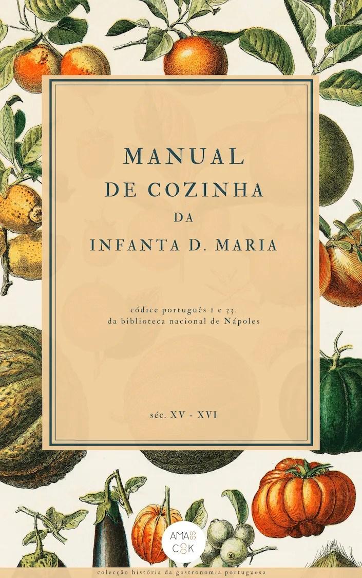 Manual de Cozinha da Infanta D. Maria