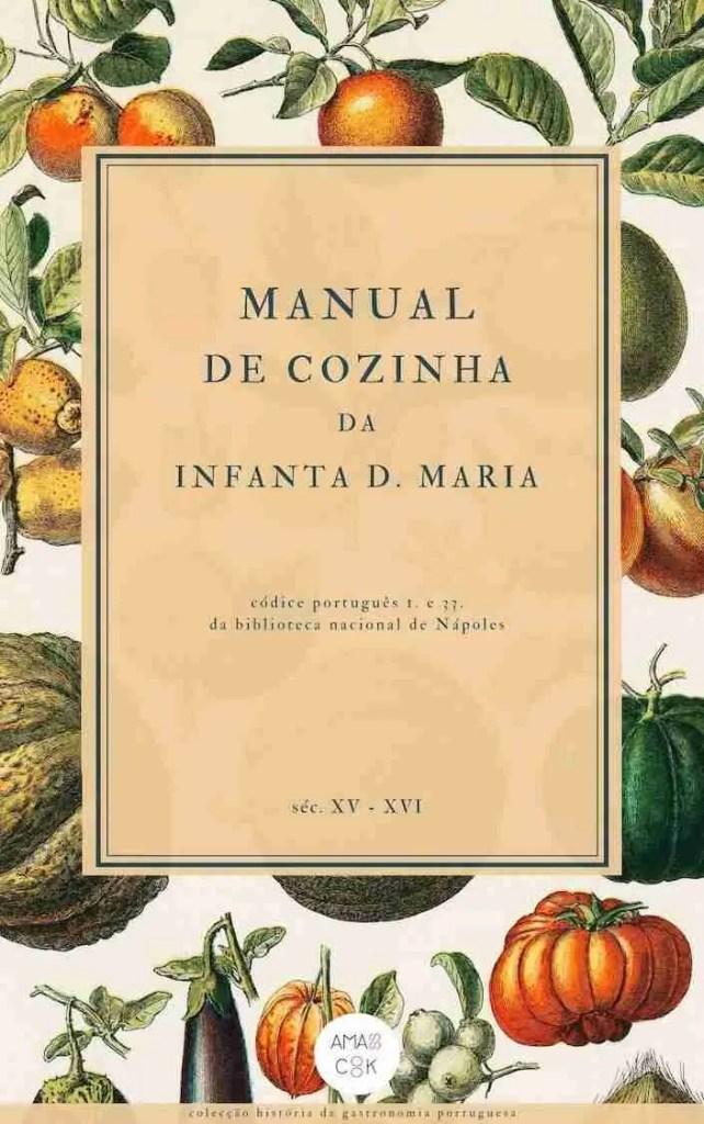 Manual de Cozinha da Infanta D. Maria de Portugal