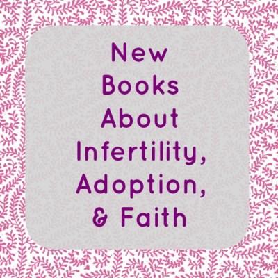 New Infertility Books