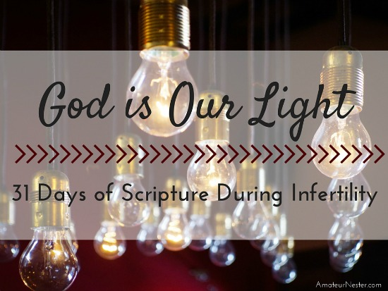 God is our light during infertility