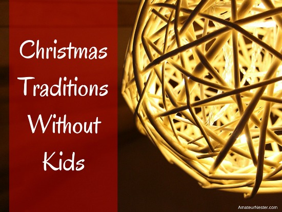 christmas traditions without kids