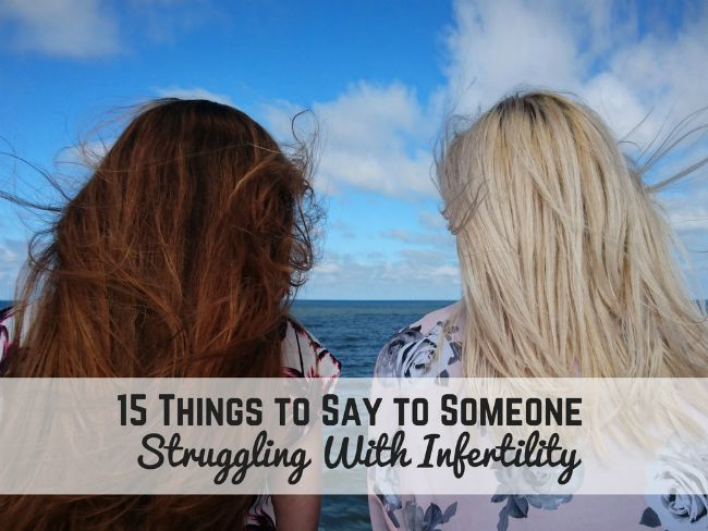 say-to-someone-struggling-with-infertility