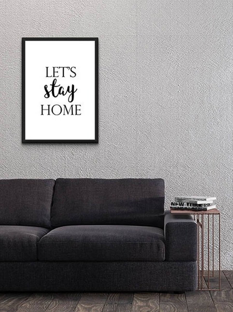 Home Wall Poster – Let's Stay Home