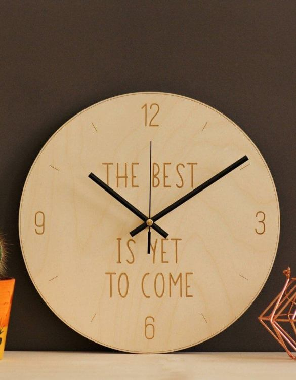 With a sophisticated and functional look, The best is yet to come - Wooden Wall Clock will add an element of starry spirit to any room.