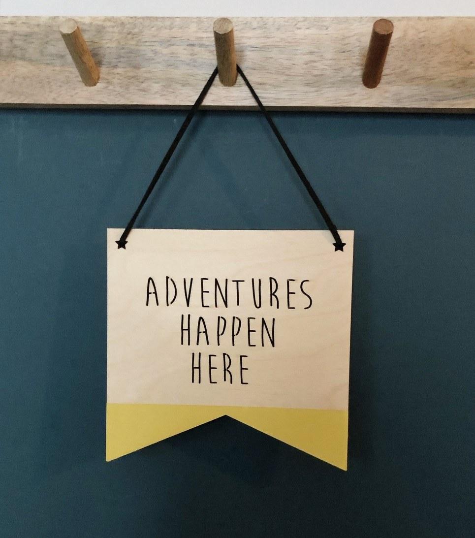 Adventures Happen Here Plaque
