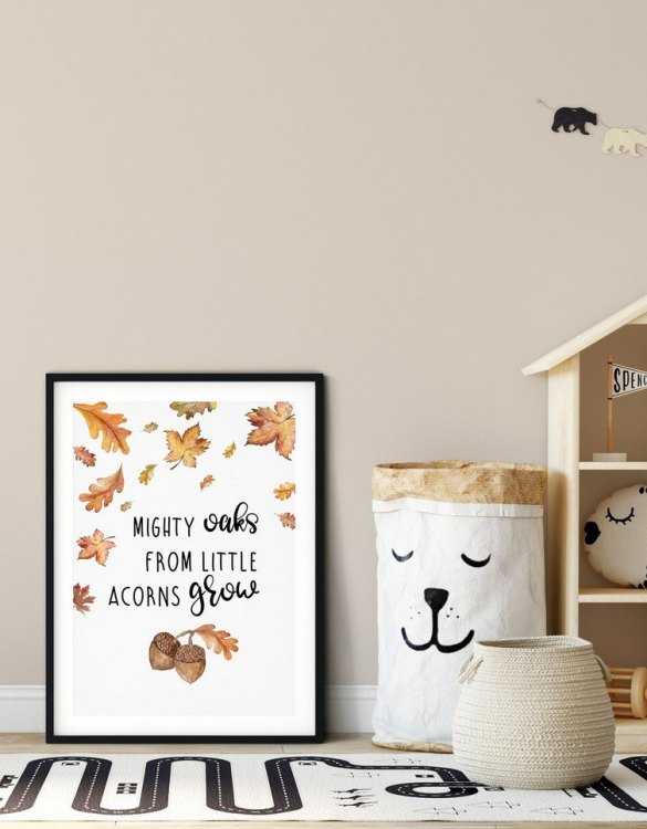 A heartfelt way of capturing a childhood memory forever, the Mighty Oaks From Little Acorns Grow Nursery Print is perfect to decorate your children's bedroom kids' nursery room decor art or stylish home office desk poster or living room wall.
