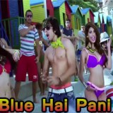 Aaj-Blue-Hai-Pani-Pani-Song