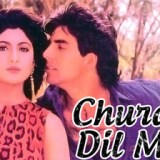 Churake-Dil-Mera-Song