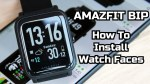 Amazfit Bip – How to install custom Watch Faces!
