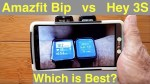"Amazfit Bip vs Hey 3S ""Always On"" COLOR Screen Fitness Smartwatches – Which should you buy?"