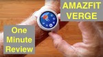 XIAOMI AMAZFIT VERGE IP68 Waterproof Sports Fitness Smartwatch: One Minute Overview [Global Version]