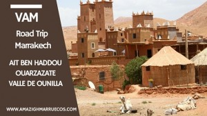 Ait Ben Haddou, Ouarzazate y Valle de Ounilla 3