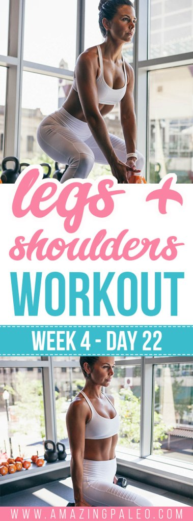 Week 4 Day 22 Workout