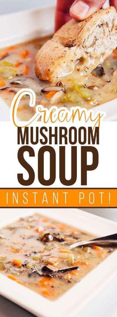 Creamy Mushroom Instant Pot Soup