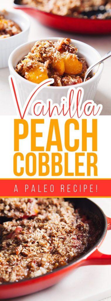 Paleo Vanilla Peach Cobbler