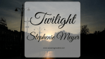 Twilight, di Stephenie Meyer