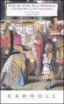 Alice nel paese delle meraviglie e Attraverso lo specchio, di Lewis Carroll