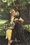 Regina di fiori e radici, di Laura MacLem