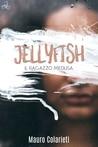 Jellyfish – Il ragazzo medusa, di Mauro Colarieti