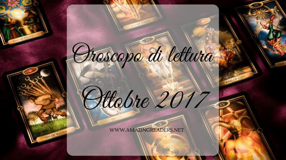 Oroscopo di lettura: ottobre 2017