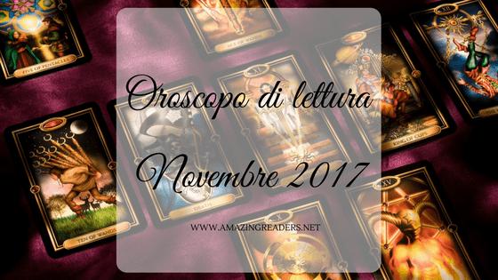 Oroscopo di lettura: Novembre 2017