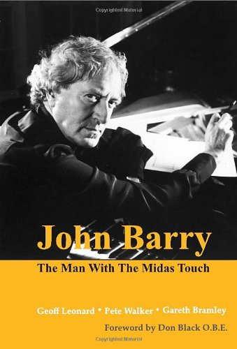 John Barry The Man with the Midas Touch