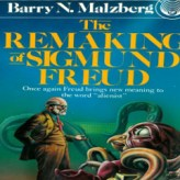 The Remaking of Sigmund Freud (Audio)