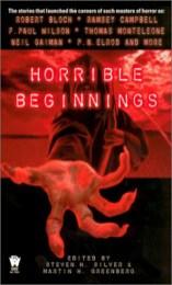 Horrible Beginnings