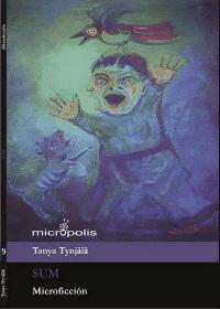 Micrópolis Collected Short Stories