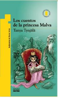 Cuentos de la princesa Malva. Fairy Tales