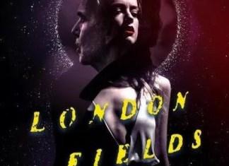 London Fields director's cut