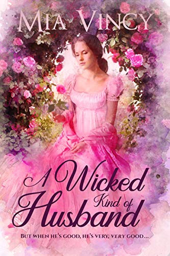 A Wicked Kind of Husband by Mia Vincy