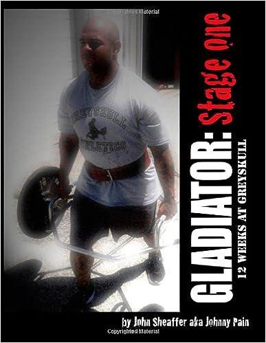 Download Gladiator: Stage One: 12 Weeks at Greyskull: Volume 1