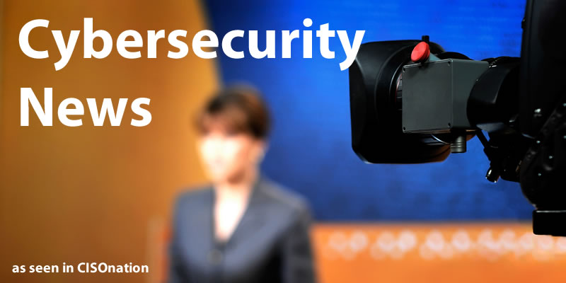 Cybersecurity News from CISOnation