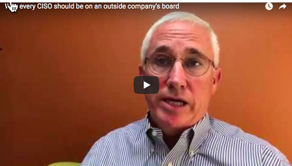 Why every CISO should be on an outside company's board