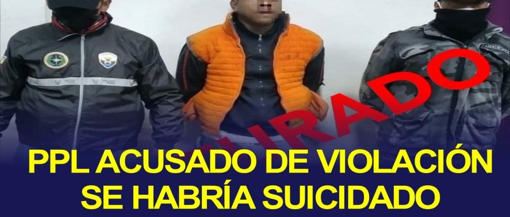 PPL acusado de violación a mujer policía se habría suicidado
