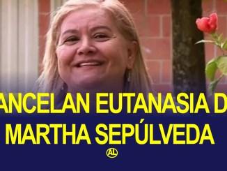martha sepulveda cancelan eutanasia