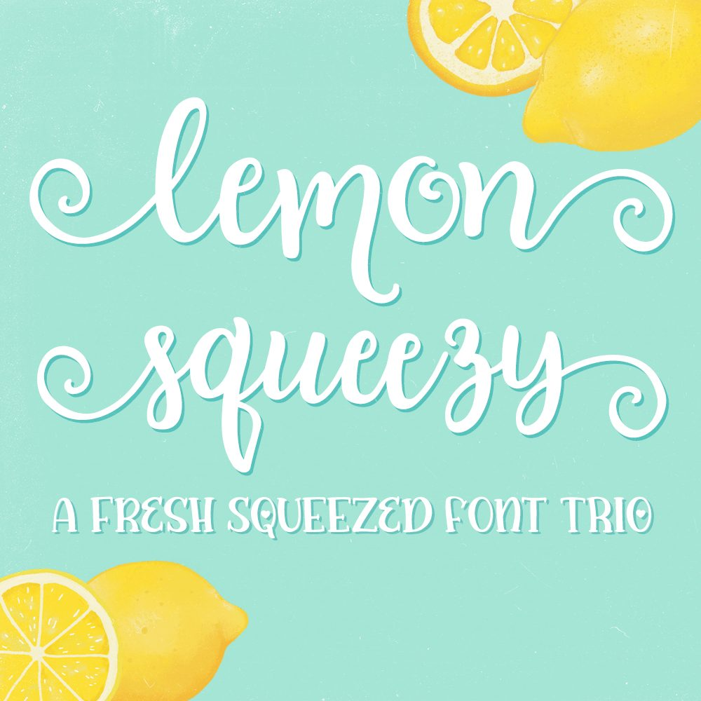 Lemon Squeezy - A fresh squeezed font trio