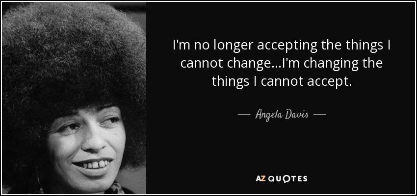 AngelaDavis-quote-ChangingThings