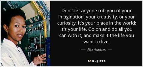 Astronaut Mae Carol Jemison quote